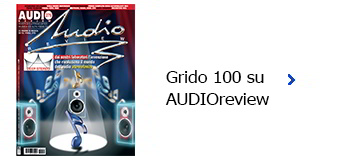 Grido 100 su Audioreview